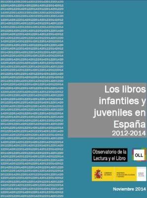 Los Libros Infantiles Y Juveniles En España 2012 2014 Libros Infantiles Libros Fomento A La Lectura