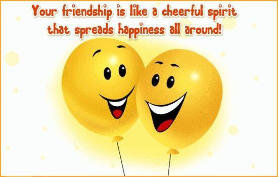 Cheerful spirit   ☆~☆ Friendships☆~☆   Friendship, Friend