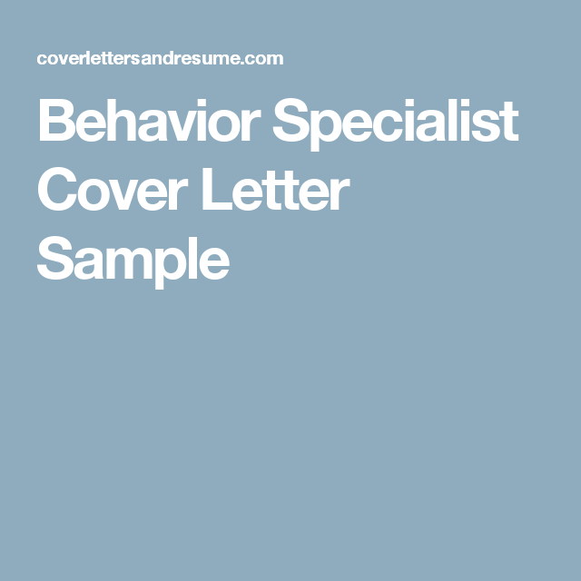 Behavior Specialist Cover Letter Sample