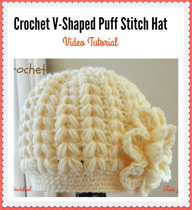 V Shaped Puff Stitch Hat Crochet Pattern And Video Tutorial