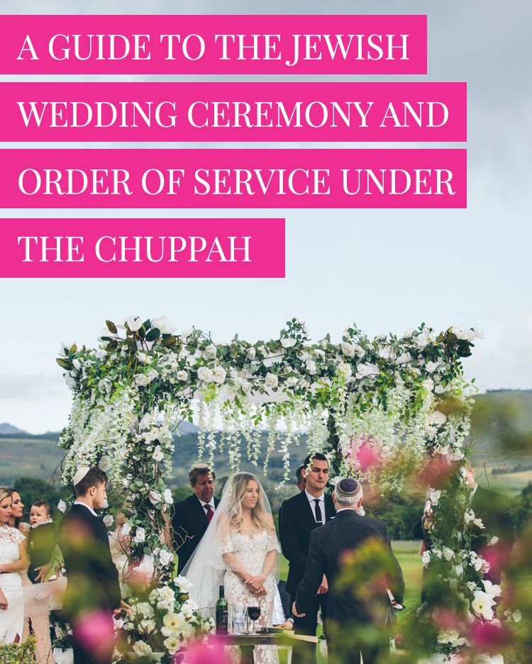 A guide to the jewish wedding ceremony and order of service under.