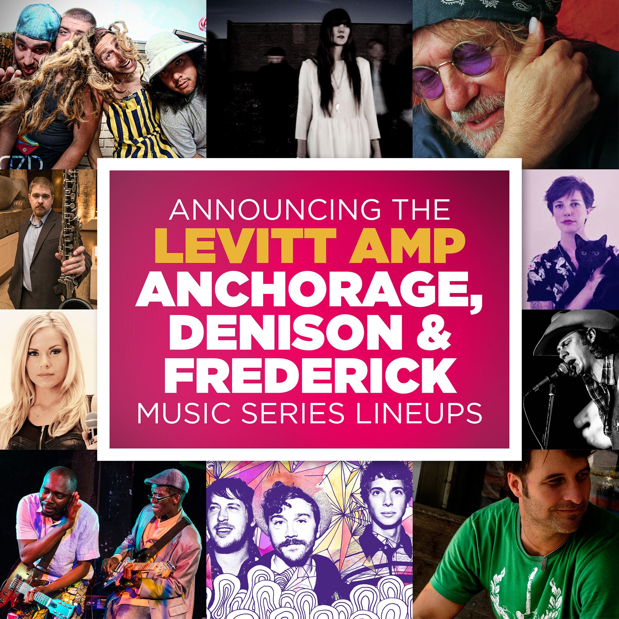 Check out the artist lineups for the Levitt AMP Anchorage, Denison and Frederick Music Series!