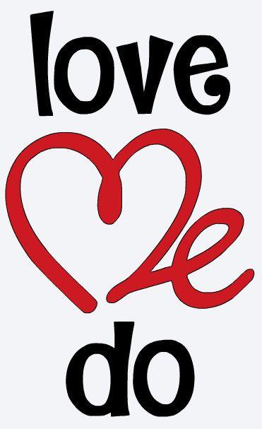 LOVE ME DO Arrow Decal * Valentines Day * Wedding * Wall Decal * Window Decal * Love * Valentine * Romantic * Car Decal * Coffee Mug * Yeti by ATIMETOCUT on Etsy