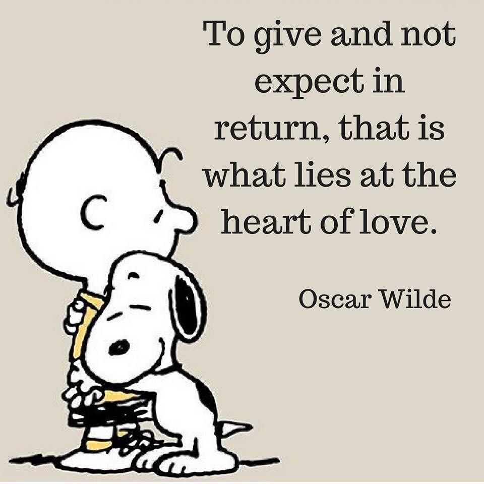 Love love hope feeling feelings caring emotions give oscarwilde wordporn - Charlie brown zitate ...