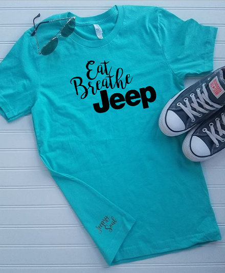 Eat Breathe Jeep Unisex T Shirt Plus Size Jeep Shirts Beach