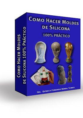 """Libro """"Como hacer moldes de silicona 100 % práctico"""""""