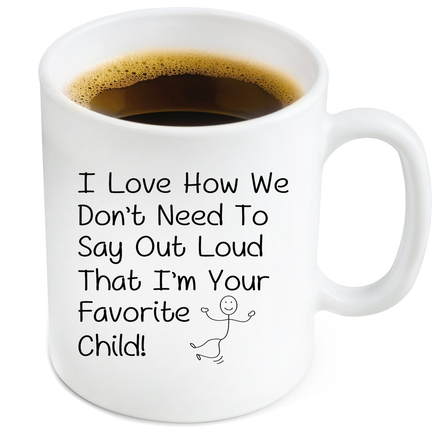 Favorite Child Funny Ceramic Coffee Mug Fun Mother's or