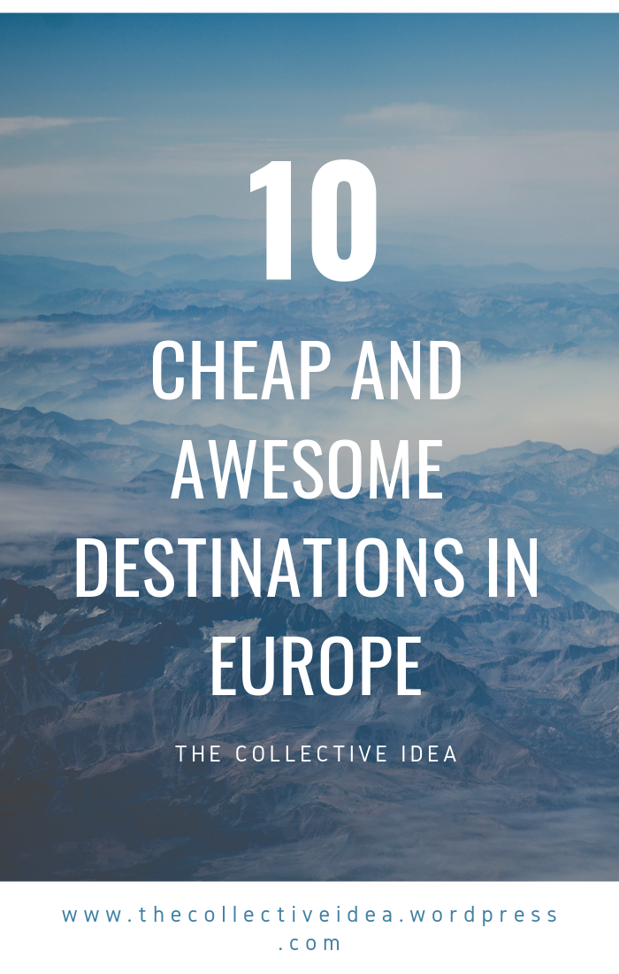 Can't decide where to go next, but on a budget? Don't worry. I've compiled 10 of the cheapest European destinations that won't break the bank and that you can visit on a a budget - travel on a budget destinations - hidden gems in Europe