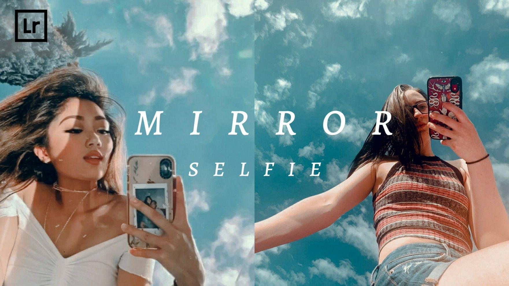 Free preset lightroom gratis dng xmp mirror selfie preset