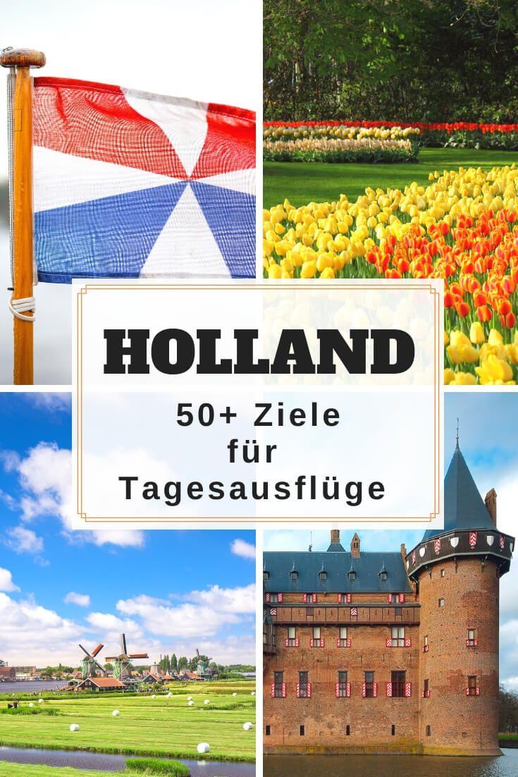 Sehenswürdigkeiten in Holland » 50+ Ziele für Tagesausflüge