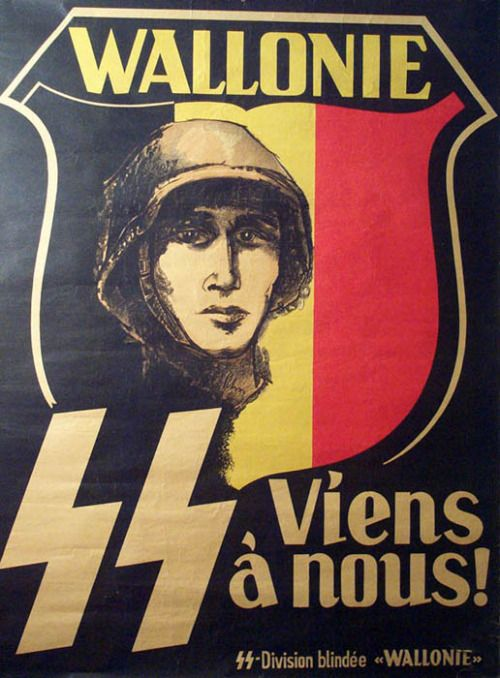 """""""Join us!"""", German recruitment poster in the French speaking portion of Belgium for the 28th SS Volunteer Grenadier Division Wallonien to fight the Soviets, ca., 1943."""