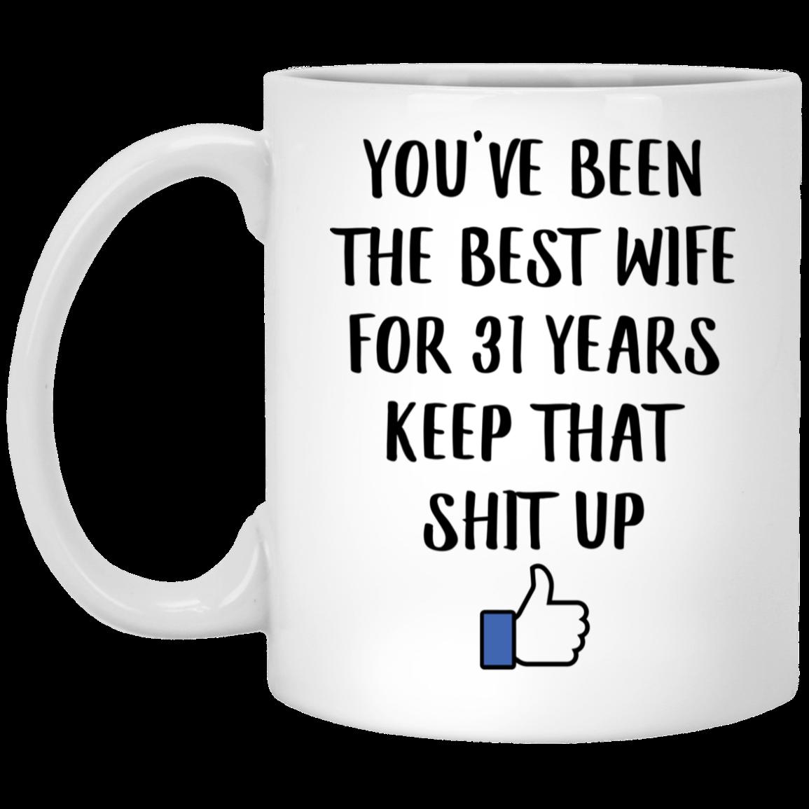 31 Year Anniversary Gift For Her 31th Yr Mug Boyfriend