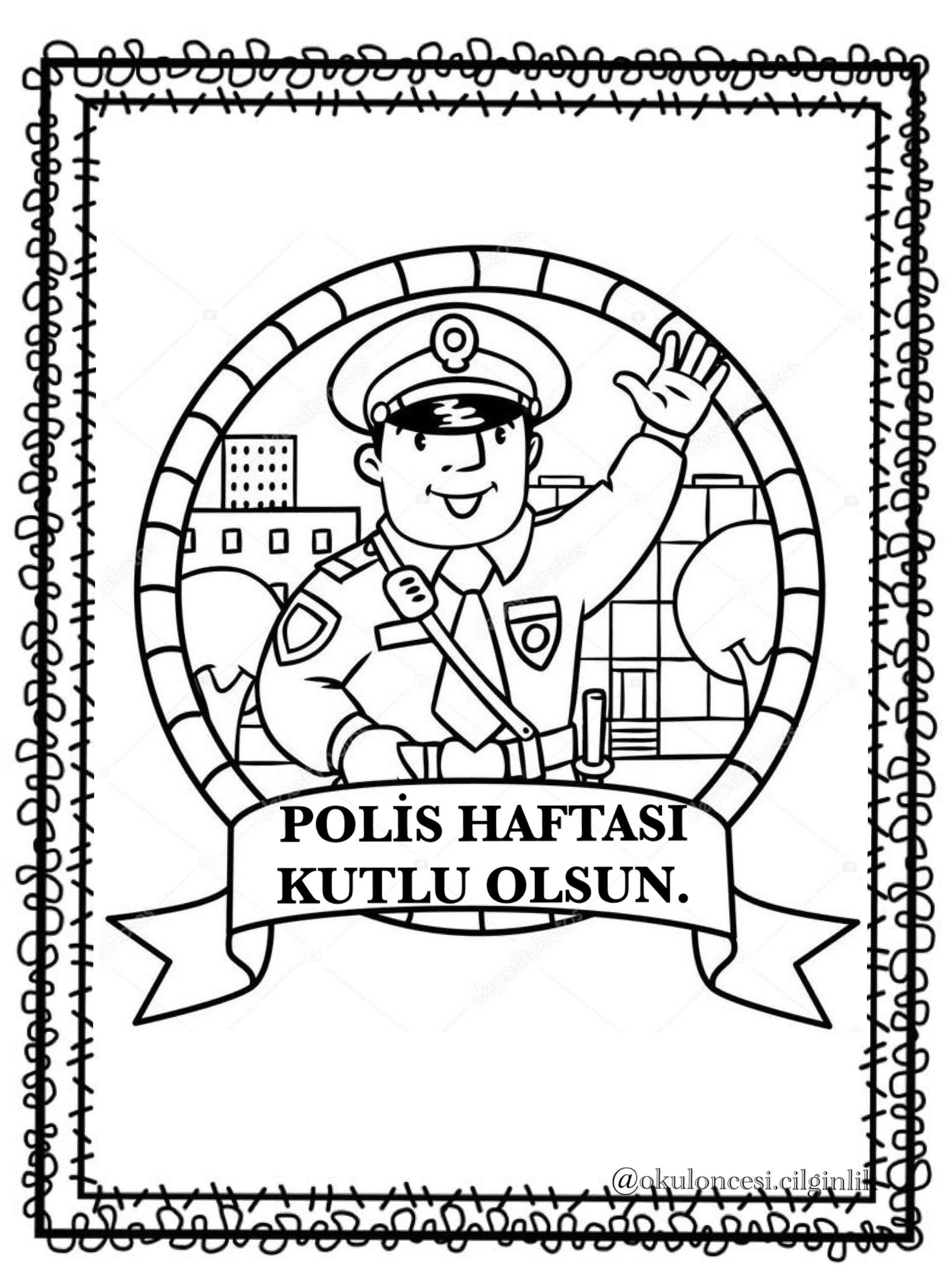 Esrayldrn Adli Kullanicinin Polis Haftasi Panosundaki Pin Boyama Sayfalari Trafik Polisi Okul Oncesi