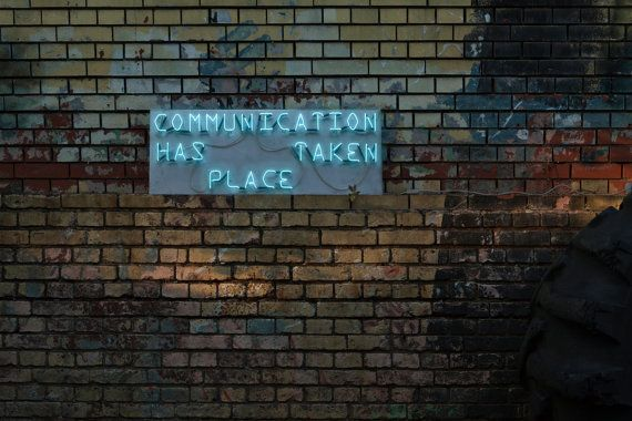 'Communication has taken place' handmade neon sign by sygns on Etsy