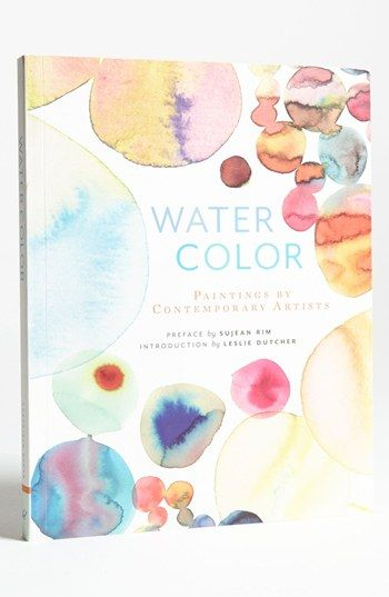 Watercolor Paintings By Contemporary Artists Art Book
