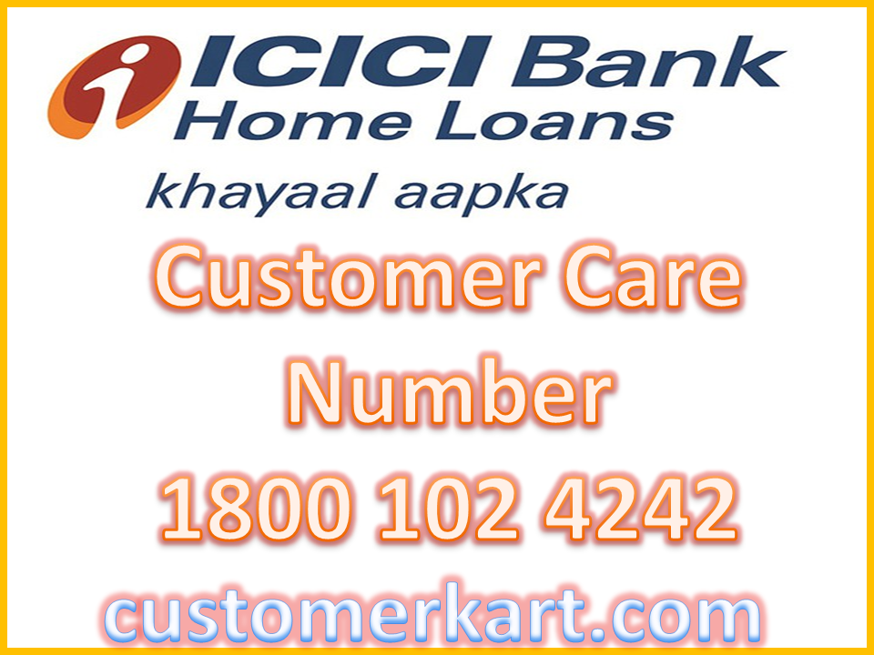 Icici Home Loan Customer Care Number - Homemade Ftempo