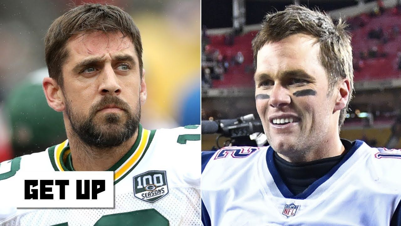 Should Tom Brady And Drew Brees Outrank Aaron Rodgers Get Up Aaron Rodgers Tom Brady Carson Wentz