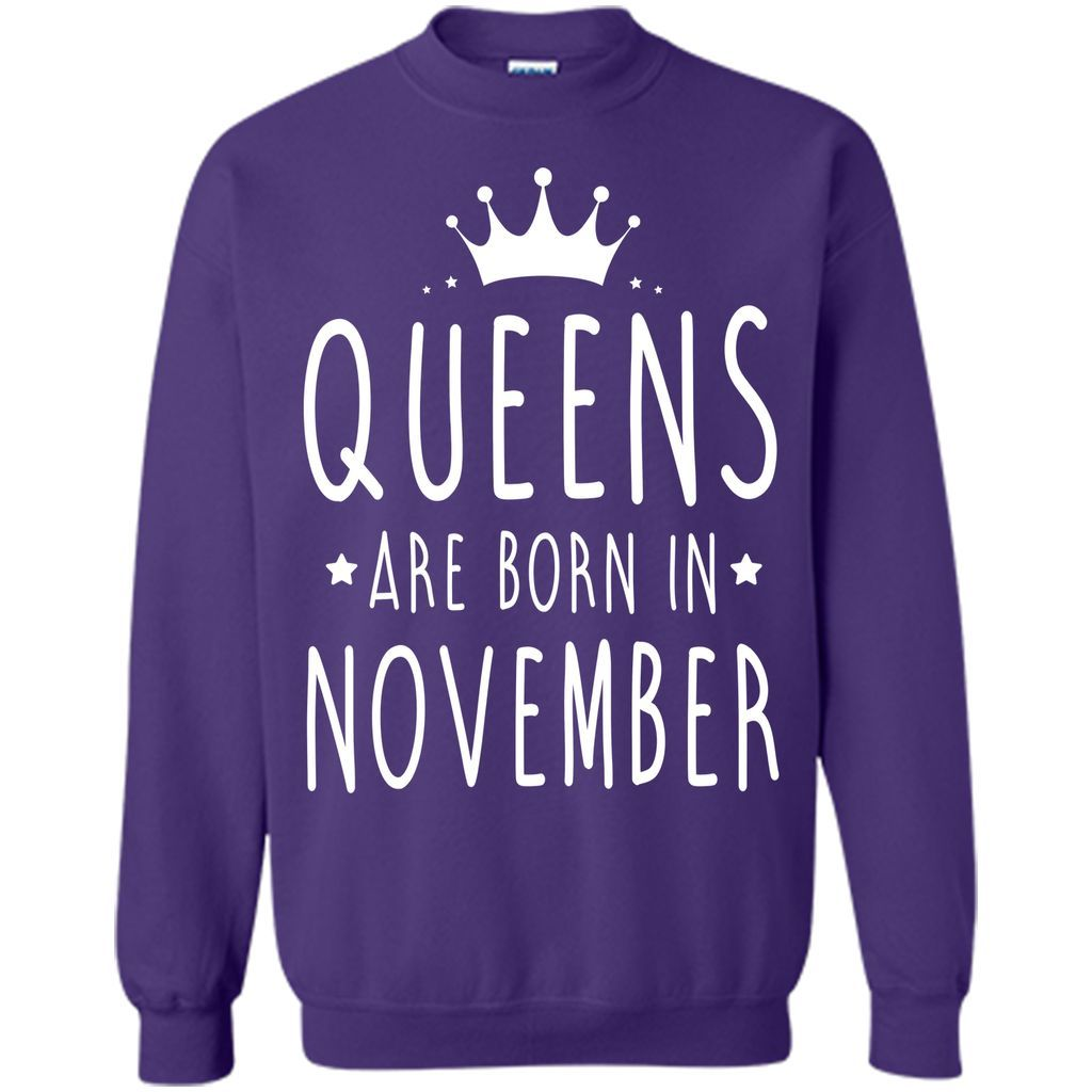 WOMEN BIRTHDAY QUEENS ARE BORN IN NOVEMBER T-Shirt