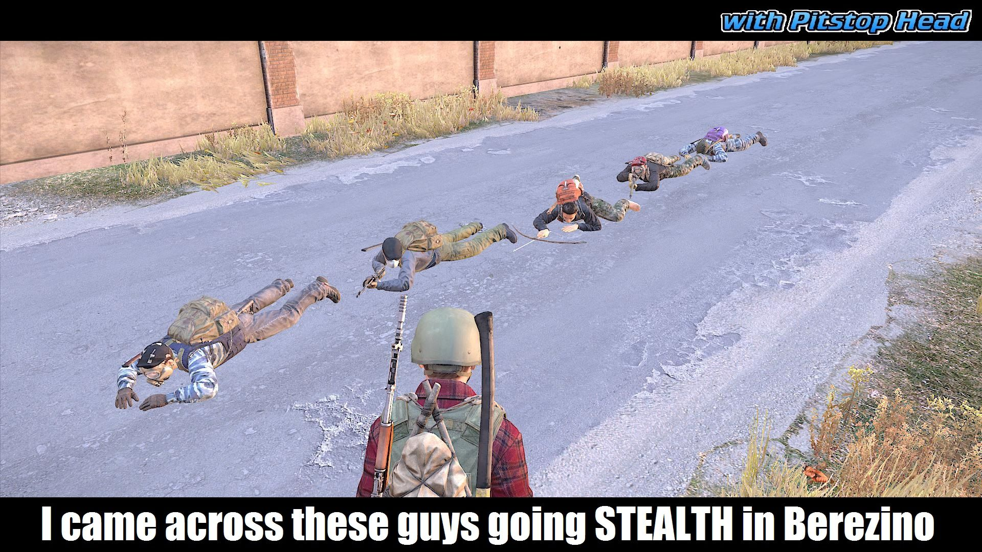 Lol I Came Across These Guys Going Stealth In Berezino Dayz Dayzsa Stealth Best Games Guys