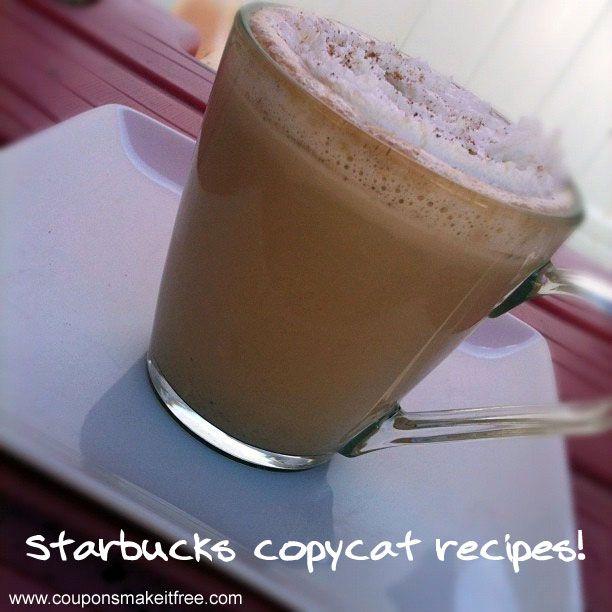 Copycat Starbucks Recipes! Enjoy your favorite lattes at 80% savings!