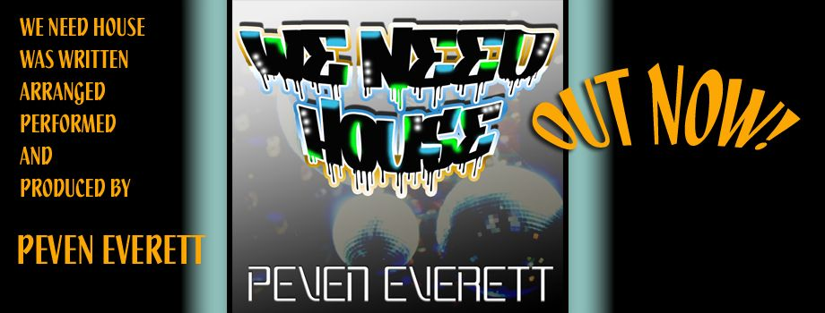 """We Need House a dance album by Peven Everett featuring the brilliant """"Hooked On You"""". Http://www.peveneverett.net"""
