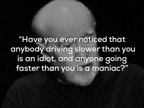 George Carlin Funny Pictures Funnyfoto Humanity Quotes Funny Quotes Silly Words