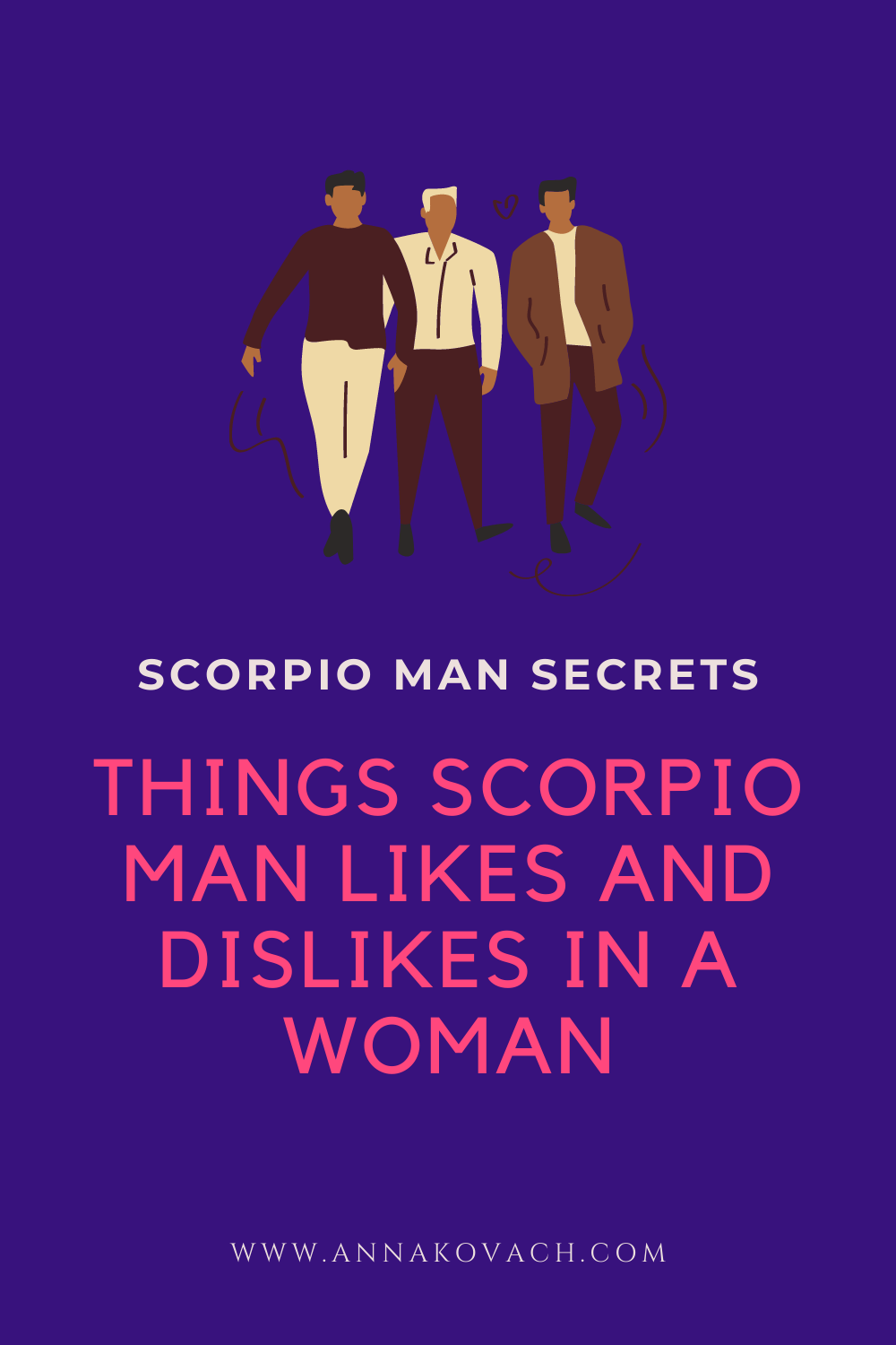 5 Scorpio Man Likes And Dislikes: What He Loves and Hates
