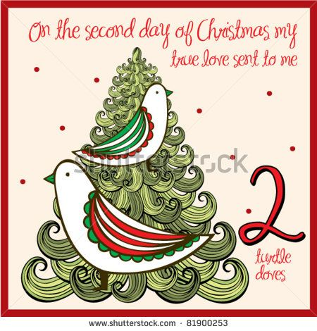 Second Day Of Christmas.The 12 Days Of Christmas Second Day Two Turtle Doves