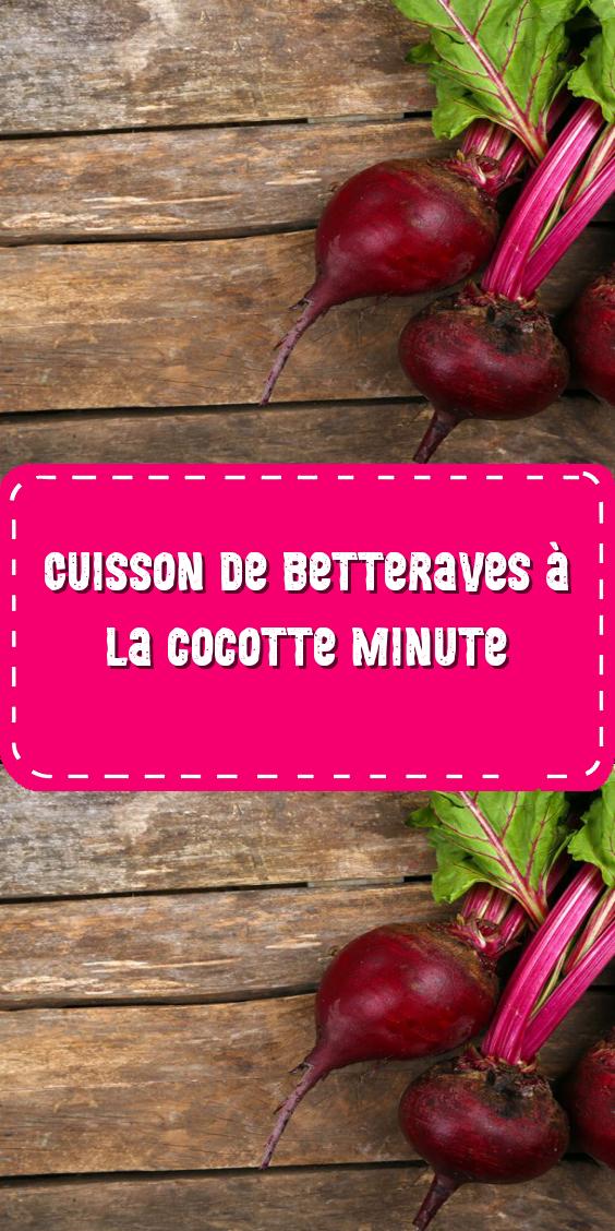 Cuisson Betteraves Rouges Cocotte Minute : cuisson, betteraves, rouges, cocotte, minute, Cuisson, Betteraves, Cocotte, Minute, Minute,, Cocotte,, Betterave