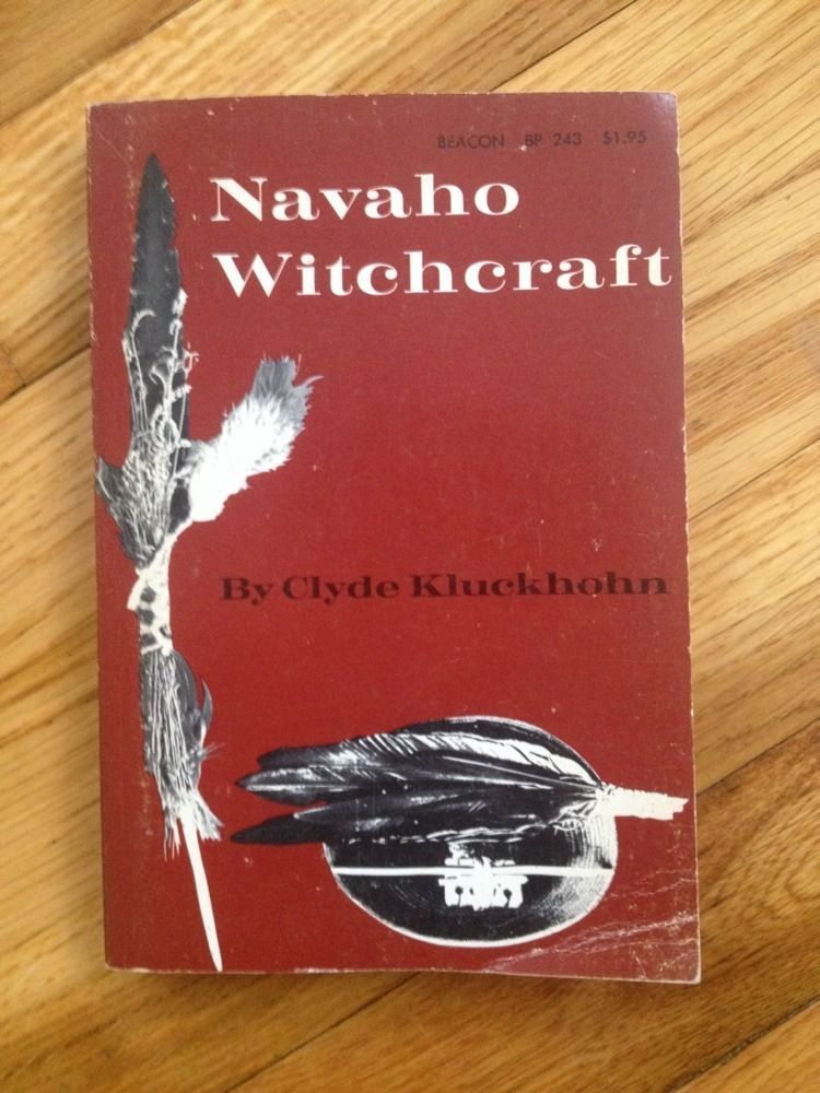 This Is A Fantastic Anthropology Book Focused On Navaho Witchcraft Navajo Native American Indian Book Reprin Books Native American Indians Anthropology Books