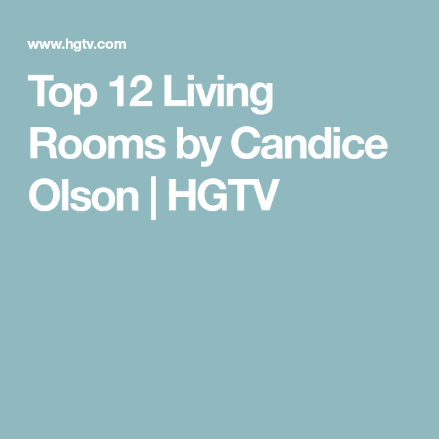Candice Olson Basement Design: Top 12 Living Rooms By Candice Olson