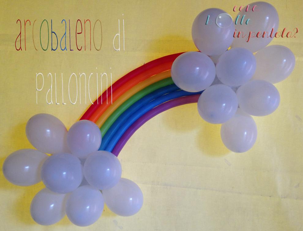 Decorazioni Per Feste Di Compleanno Bambini Fai Da Te : Arcobaleno di palloncini fai da te party time