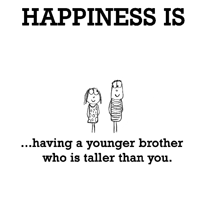 Pin by Yasmine Useni on Quotes I Love | Brother quotes funny ...