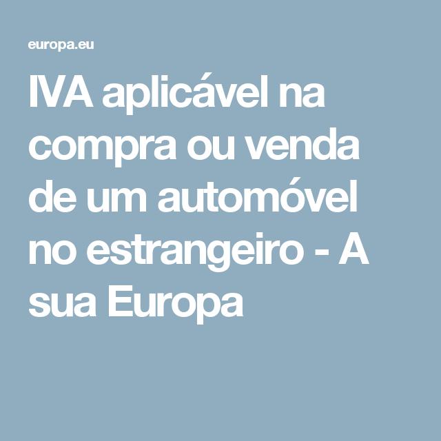 Iva Aplicavel Na Compra Ou Venda De Um Automovel No Estrangeiro A Sua Europa Fiches Statut La Poste