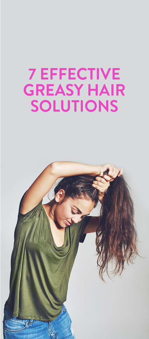 7 Greasy Hair Solutions To Combat Oiliness Greasy Hair Hairstyles Oily Hair Hair Remedies