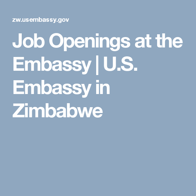 Job Openings At The Embassy U S Embassy In Zimbabwe Job