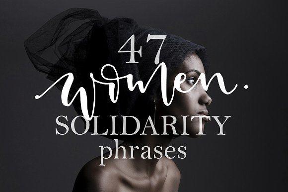 47 Women Solidarity Overlays Overlays Solidarity Women