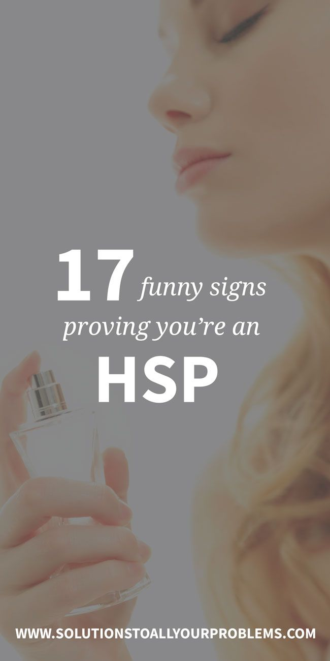 17 Funny Signs That Prove You're An HSP