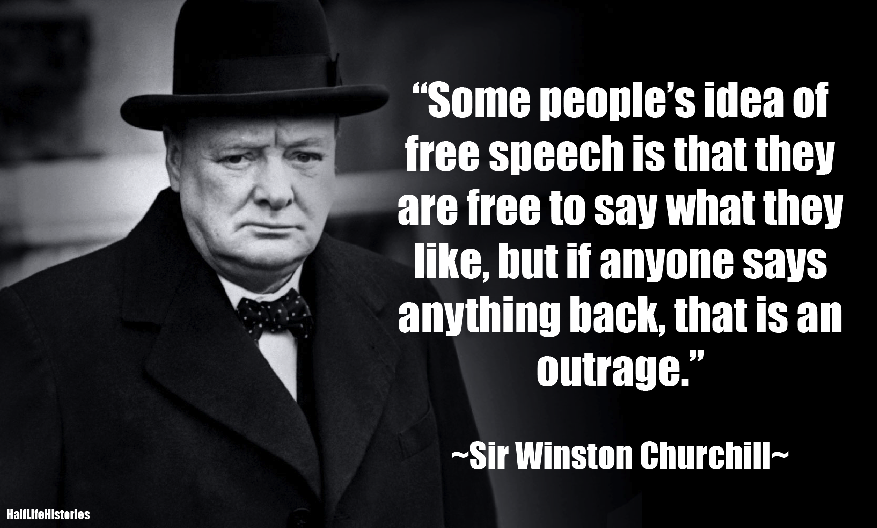 Freedom Of Speech Quotes Churchill Listening Speak Free Speech Quotes Quote History