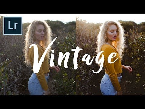 How To Edit Vintage Style Photos Fast Adobe Lightroom Tutorial 4k Youtube Lightroom Tutorial Adobe Lightroom Tutorials Photography Editing