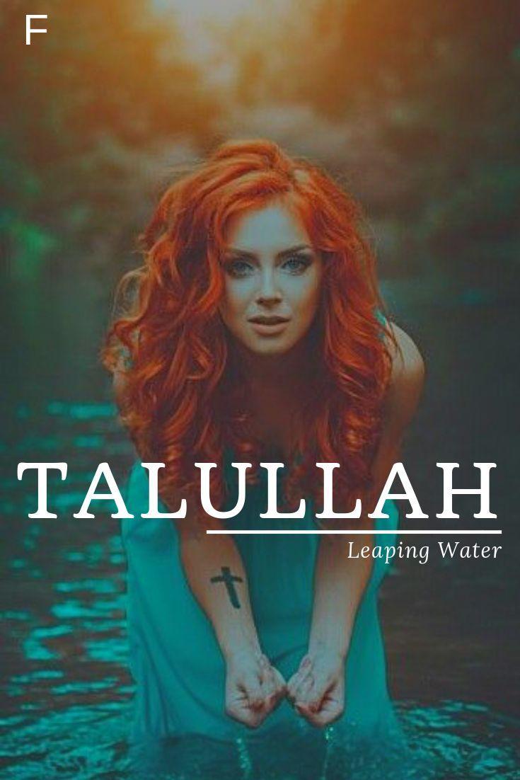 Talullah, sprungendes Wasser, Ureinwohner- / Choctawnamen bedeutend, T-Babyname… #babynamesboy