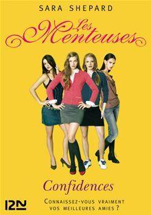 Les Menteuses Tome 2 Pdf : menteuses, Menteuses, Confidences, Ebook, SHEPARD, Rakuten, Pretty, Little, Liars, Books,, Liars,