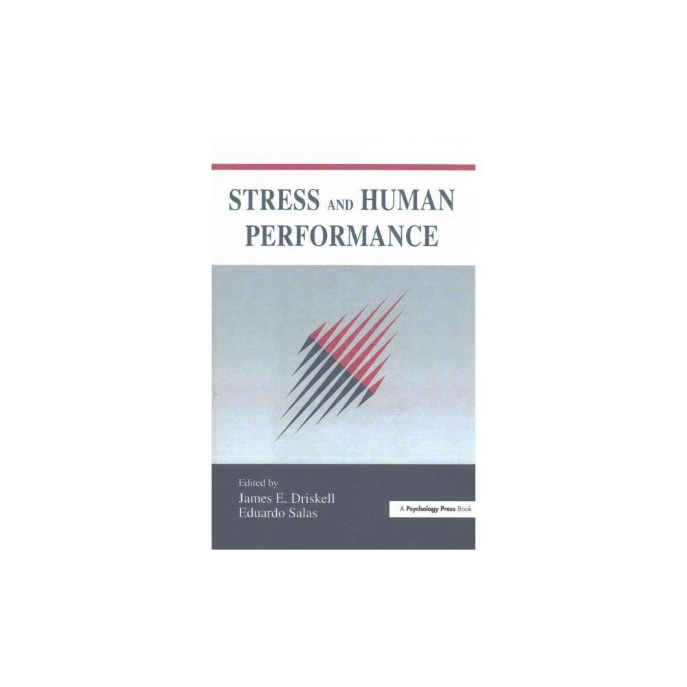Stress and Human Performance (Reprint) (Paperback)