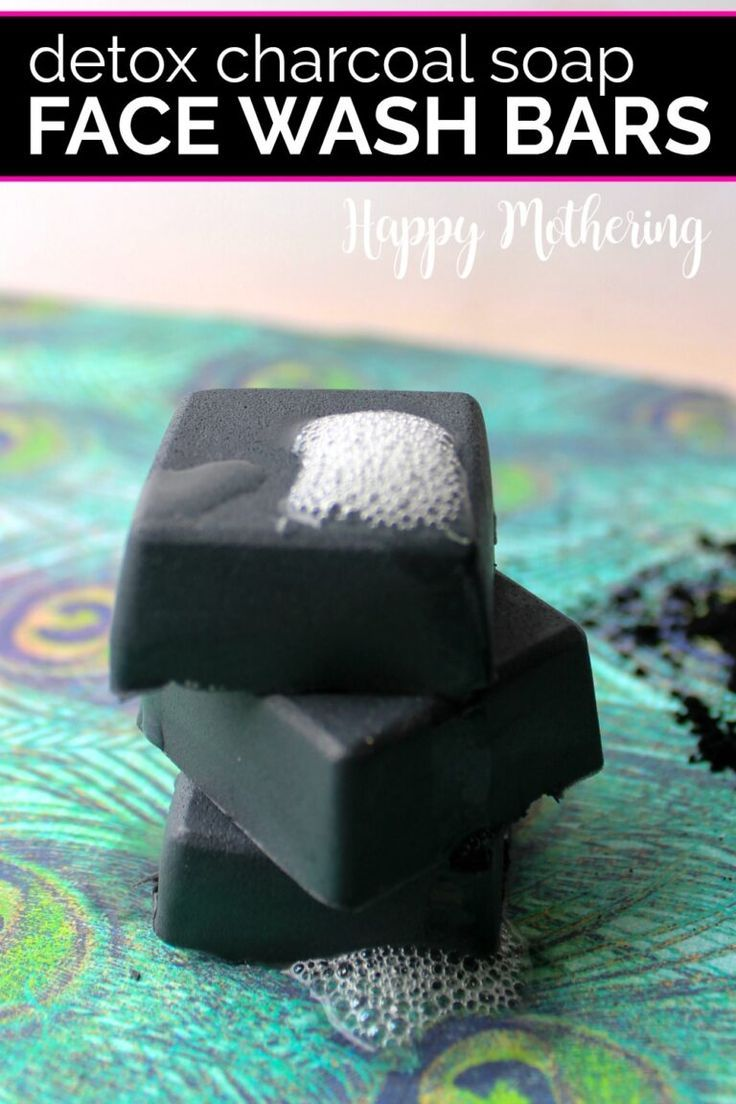 DIY Detox Charcoal Soap Face Wash Bars – Happy Mothering