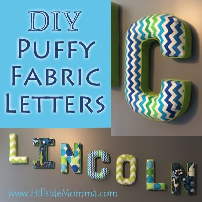 e24af8ebc421 Puffy Fabric Letters Lincoln s letters are puffy and cute. They are a  feature tonight on Make It Monday (10-5-14). Congratulations