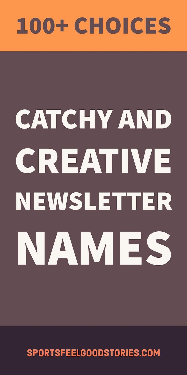 newsletter names ideas that are catchy creative clever and funny