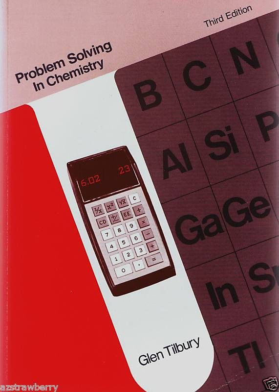 problem solving in chemistry by glen tilbury paperback rd  details about problem solving in chemistry by glen tilbury 1976 paperback 3rd edition