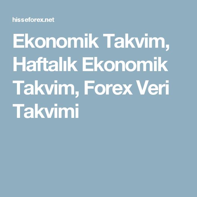 Ekonomik Takvim Haftalık Ekonomik Takvim Forex Veri Takvimi