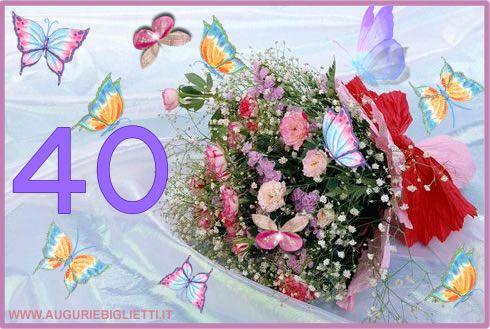 Fiori 40 Anni.Biglietti Auguri 40 Anni Romantico Buon Compleanno Messaggi Di