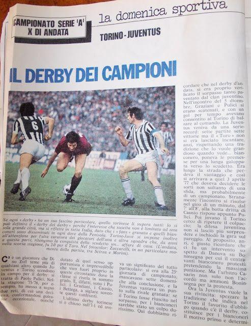 SCRIVOQUANDOVOGLIO: IL DERBY DEI CAMPIONI (08/12/1977)